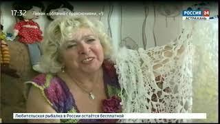 """""""Мастерица из Евпраксино"""" Специальный репортаж ГТРК """"Лотос"""""""