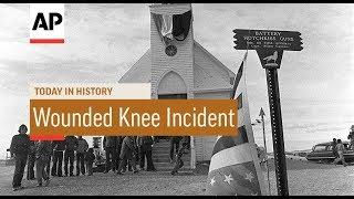 Wounded Knee Incident - 1973 | Today In History | 27 Feb 18