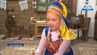 Спасские мастера сохраняют культуру и быт своих предков