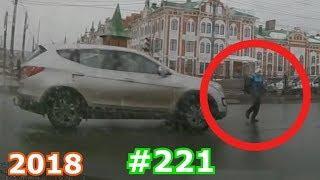 Дураки и дороги Подборка ДТП 2018 Сборник безумных водителей #222