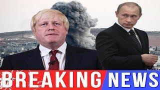 Breaking news today⚠️World War 3 Boris Johnson SLAMS Russia for 'LYING' and 'SHIELDING' Syria'..