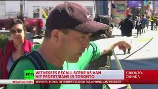 'He hit more people & just kept going': Eyewitnesses on Toronto van ramming incident