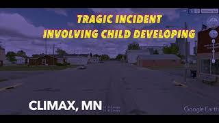 BREAKING NEWS: Tragic Incident Involving 2-Yr. Old Child In Climax, MN