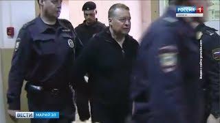 Экс-главе Марий Эл Леониду Маркелову продлили срок ареста - Вести Марий Эл