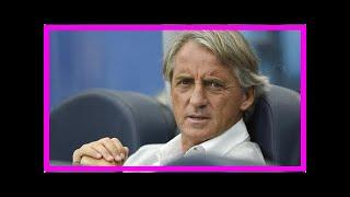 Breaking News | Mancini willing to be next Italy manager but no deal yet - FIGC